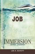 Job (Immersion Bible Study Series) eBook