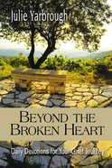 Beyond the Broken Heart eBook