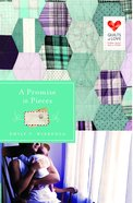 A Promise in Pieces (Quilts Of Love Series) Paperback