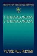 1&2 Thessalonians (Abingdon New Testament Commentaries Series)