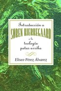 Introduction a Soren Kierkegaard (Spanish) eBook