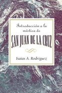 Introduccion a La Mistica (An Introduction To The Mysticism Of St John Of The Cross) eBook