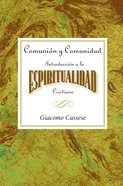 Comunion Y Comunidad (Communion And Community) eBook