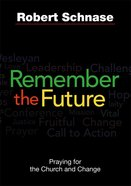 Remember the Future eBook