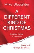 A Different Kind of Christmas (Leader Guide) eBook