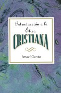 Introduccion a La Etica Cristiana Aeth eBook