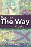 Teaching the Way of Jesus eBook
