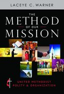 The Method of Our Mission eBook