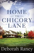 Home to Chicory Lane (#01 in A Chicory Inn Novel Series) Paperback