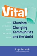Vital: Churches Changing Communities and the World eBook