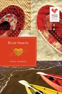 Rival Hearts (Quilts Of Love Series) Paperback