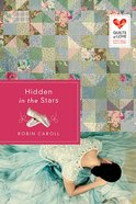 Hidden in the Stars (Quilts Of Love Series) Paperback