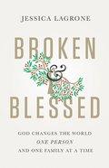 Broken & Blessed Paperback