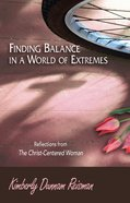 Finding Balance in a World of Extremes Preview Book eBook