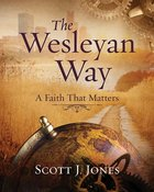 The Wesleyan Way Student Book eBook