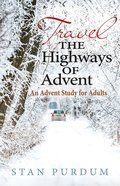 Travel the Highways of Advent Paperback