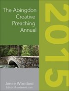 The Abingdon Creative Preaching Annual 2015 eBook
