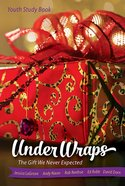 Under Wraps | Youth Study Book eBook