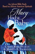 Mary Had a Baby Paperback