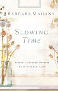 Slowing Time eBook
