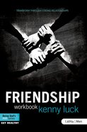 Friendship: Transform Through Strong Relationships eBook