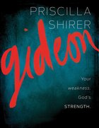 Gideon, Your Weakness, God's Strength Member Book eBook