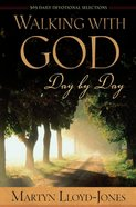 Walking With God Day By Day eBook