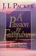 A Passion For Faithfulness eBook