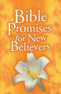 Bible Promises For New Believers