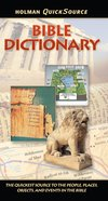 Bible Dictionary (Holman Quicksource Guides Series) eBook