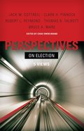 Perspectives on Election (Perspectives On Series) eBook