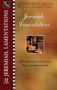 Jeremiah/Lamentations (Shepherd's Notes Series) eBook