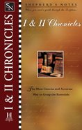 1 & 2 Chronicles (Shepherd's Notes Series)
