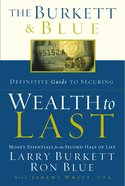 The Burkett & Blue Definitive Guide For Building Wealth to Last eBook