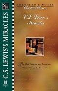 Sncc: C.S Lewis's Miracles (Shepherd's Notes Series) eBook