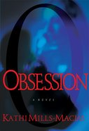 Obsession (#01 in Toni Matthews Mysteries Series) eBook