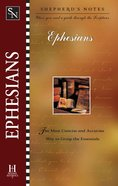 Ephesians (Shepherd's Notes Series) eBook