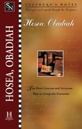 Hosea/Obadiah (Shepherd's Notes Series) eBook