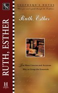 Ruth and Esther (Shepherd's Notes Series)