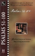 Psalms 51-100 (Shepherd's Notes Series)