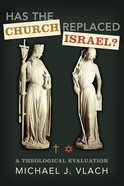 Has the Church Replaced Israel? eBook