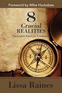 8 Crucial Realities eBook