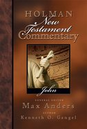John (#04 in Holman New Testament Commentary Series) eBook