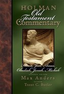Hosea, Joel, Amos, Obadiah, Jonah & Micah (#19 in Holman Old Testament Commentary Series) eBook