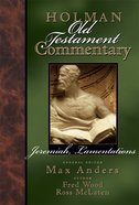 Jeremiah, Lamentations (#16 in Holman Old Testament Commentary Series) eBook