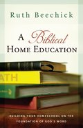 A Biblical Home Education