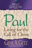 Paul (Men Of Character Series)