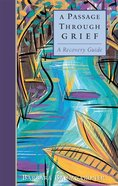 A Passage Through Grief eBook