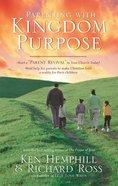 Parenting With Kingdom Purpose eBook