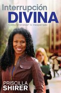 Interrupcion Divina (Spanish) (Spa) (Life Interrupted) eBook